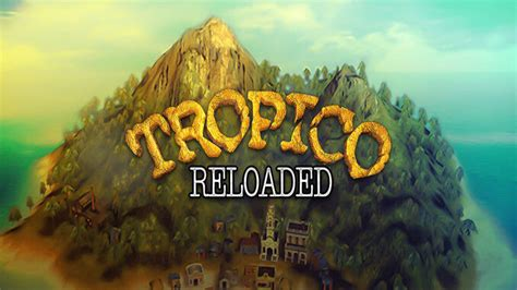 Tropico Reloaded DRM-Free Download » Free GoG PC Games
